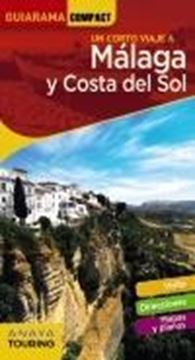 Un corto viaje a Málaga y Costa del Sol 2018
