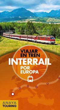 "Interrail por Europa ""Viajar en tren"""