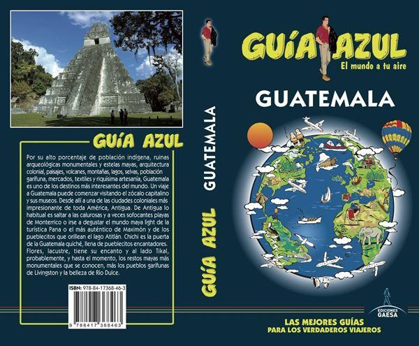 Guatemala Guía Azul 2018