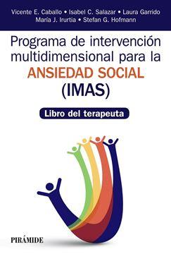 """Programa de Intervención multidimensional para la ansiedad social (IMAS) """"Libro del terapeuta"""""""