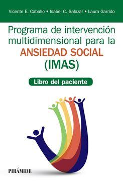 """Programa de intervención multidimensional para la ansiedad social (IMAS) """"Libro del paciente"""""""