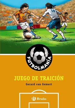 """Futbolmanía 3 """"Juego de traición"""""""