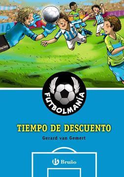"""Futbolmanía 4 """"Tiempo de descuento"""""""