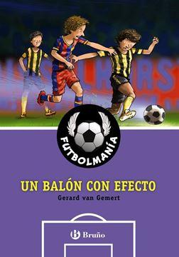 """Futbolmanía 9  """"Un balón con efecto"""""""