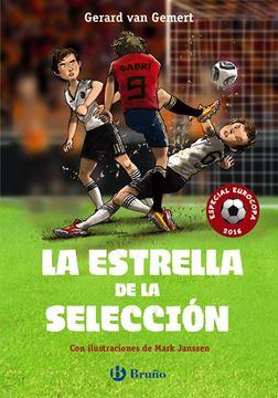 """Estrella de la selección, La """"Especial Eurocopa 2016"""""""