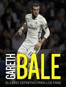 """Gareth Bale """"El libro definitivo para los fans"""""""