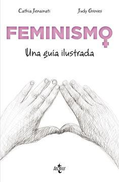 """Feminismo """"Una guía ilustrada"""""""