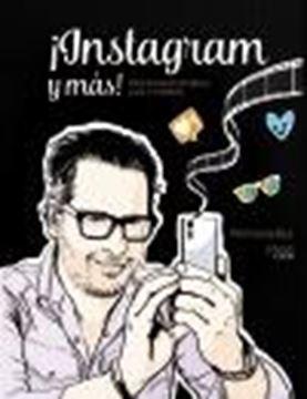 ¡Instagram y más! Instagram Stories, Live y vídeos