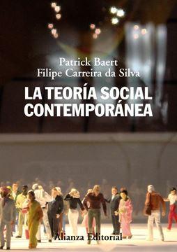 Teoría Social Contemporánea, La