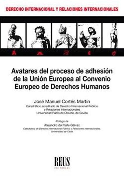 Avatares del proceso de adhesión de la Unión Europea al Convenio Europeo de Derechos Humanos