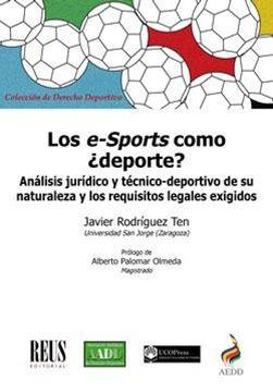 """Los e-Sports como ¿deporte? """"Análisis jurídico y técnico-deportivo de su naturaleza y los requisitos"""""""