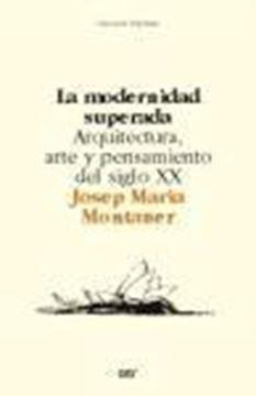Modernidad Superada, La
