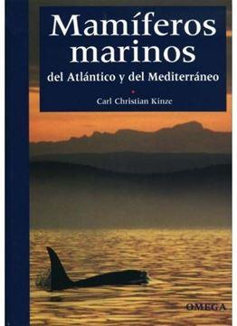 Mamiferos marinos del Atlantico y del Mediterraneo