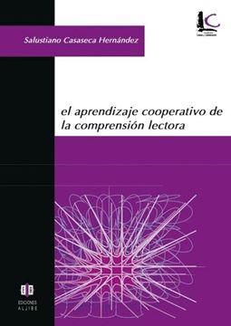 Aprendizaje Cooperativo de la Comprensión Lectora, El