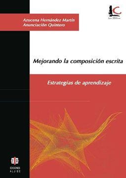 """Mejorando la Composición Escrita """"Estrategias de Aprendizaje"""""""