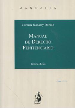 Manual de Derecho Penitenciario, 2016