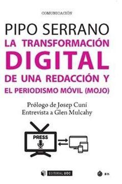 Transformación Digital de una Redacción y el Periodismo Móvil (Mojo)