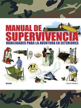 """Manual de supervivencia """"Habilidades para la aventura en exteriores"""""""