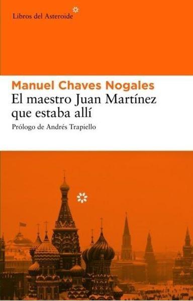 Maestro Juan Martínez que estaba allí, El