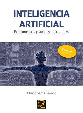 """Inteligencia artificial """"Fundamentos, práctica y aplicaciones """""""