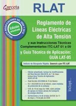 Reglamento de Líneas Eléctricas de Alta tensión Y sus Instrucciones Técnicas Complementarias