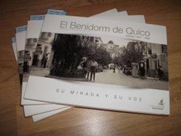 """Benidorm de Quico, El (desde 1950-1980) """"Su mirada y su voz"""""""