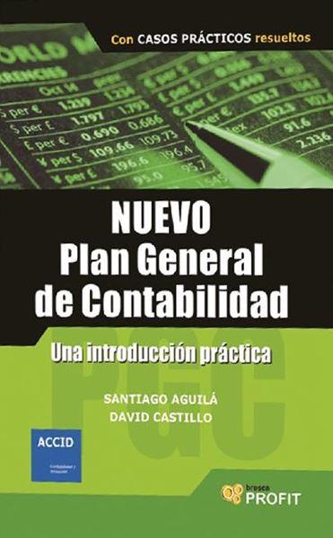 """Nuevo Plan general de contabilidas """"Una introducción práctica"""""""