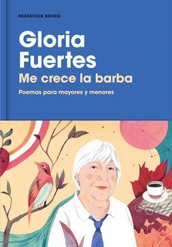 """Me crece la barba """"Poemas para mayores y menores"""""""