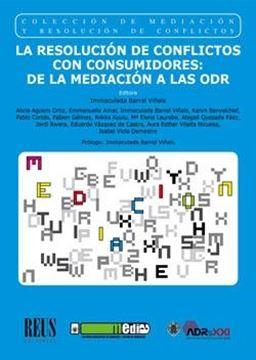 """La resolución de conflictos con consumidores """"De la mediación a las ODR"""""""