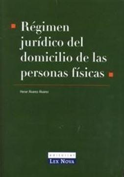 Régimen Jurídico del Domicilio de las Personas Físicas
