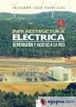 """Infraestructura eléctrica. Generación y acceso a la red """"Adaptado a la ley 24/2013 del Sector eléctrico"""""""