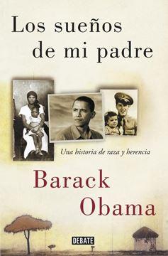 """Los sueños de mi padre """"Una historia de raza y herencia"""""""