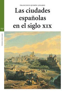 Las ciudades españolas en el siglo XIX
