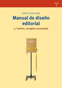 Manual de diseño editorial (4ª edición, corregida y aumentada)