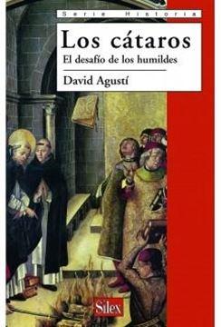 """Cátaros, Los """"El desafío de los humildes"""""""
