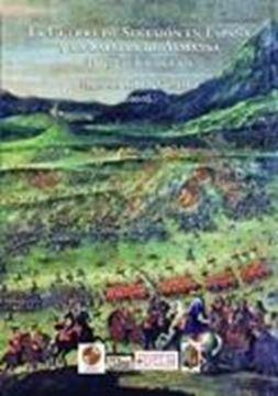 """Guerra de Sucesión en España y la Batalla de Almansa, La """"Europa en la encrucijada"""""""