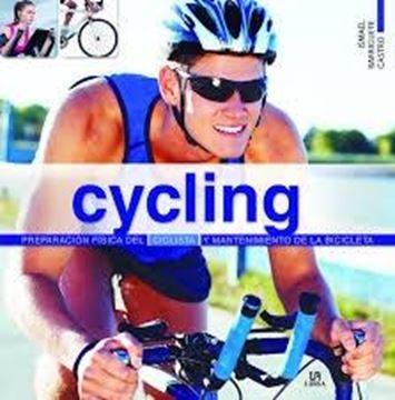 """Cycling  """"Preparación física del ciclista y mantenimiento de la bicicleta"""""""