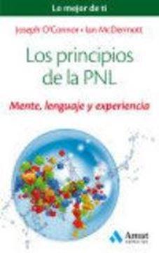 """Los principios de la PNL  """"Mente, lenguaje y experiencia"""""""
