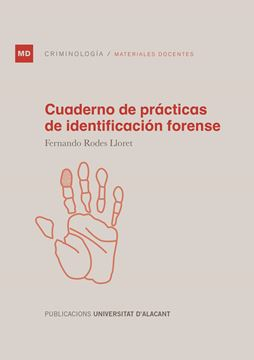Cuaderno de prácticas de identificación forense