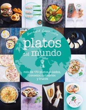 """Platos del mundo """"más de 170 platos salados, consejos culinarios y trucos"""""""