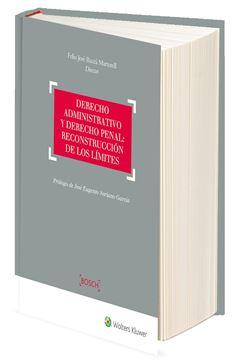 Derecho administrativo y derecho penal: reconstrucción de los límites