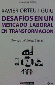 Desafíos en un mercado laboral en transformación