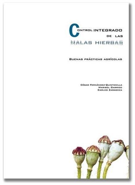 """Control Integrado de las Malas Hierbas """"Buenas Prácticas Agrícolas"""""""