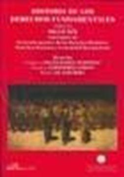 """Historia de los Derechos Fundamentales. Tomo III. Siglo XIX Volumen III """"El Derecho Positivo de los Derechos Humanos. Derechos Humanos y Comunidad Internacional"""""""