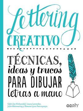 """Lettering creativo """"Técnicas, ideas y trucos para dibujar letras a mano"""""""
