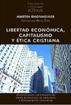 Libertad Económica, Capitalismo y Ética Cristiana