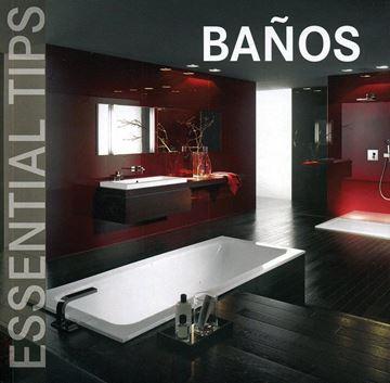 """Baños """"Essential Tips"""""""