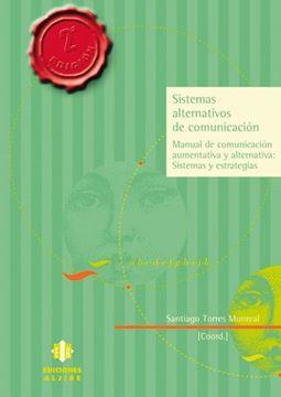 "Sistemas Alternativos de Comunicacion ""Manual de Comunicacion Alternativa"""