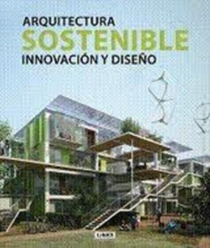 """Arquitectura Sostenible """"Innovación y Diseño"""""""
