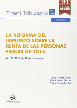 """Reforma del impuesto sobre la renta de las personas físicas de 2015, La. """"Ley 26/2014 de 27 de noviembre"""""""